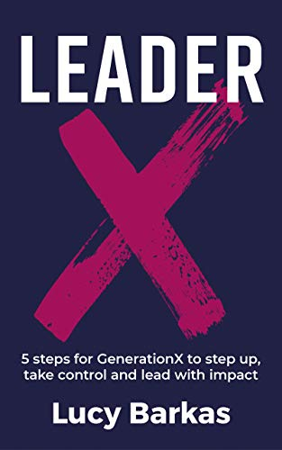 Lucy Barkas, a leadership and team development expert with over 20 years' experience in developing talent and high-performing teams, will show you how to step up and become a LeaderX. Following her 5 Mys methodology, you will learn how to become LeaderX and create highly engaged, cohesive and empowering organisations that deliver results.
